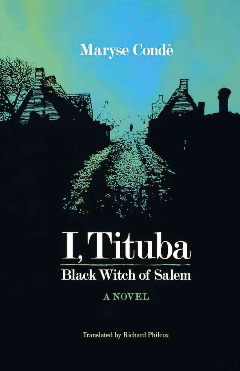 I, Tituba: Black Witch of Salem