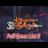 Pandora Saga 3D Full Game List