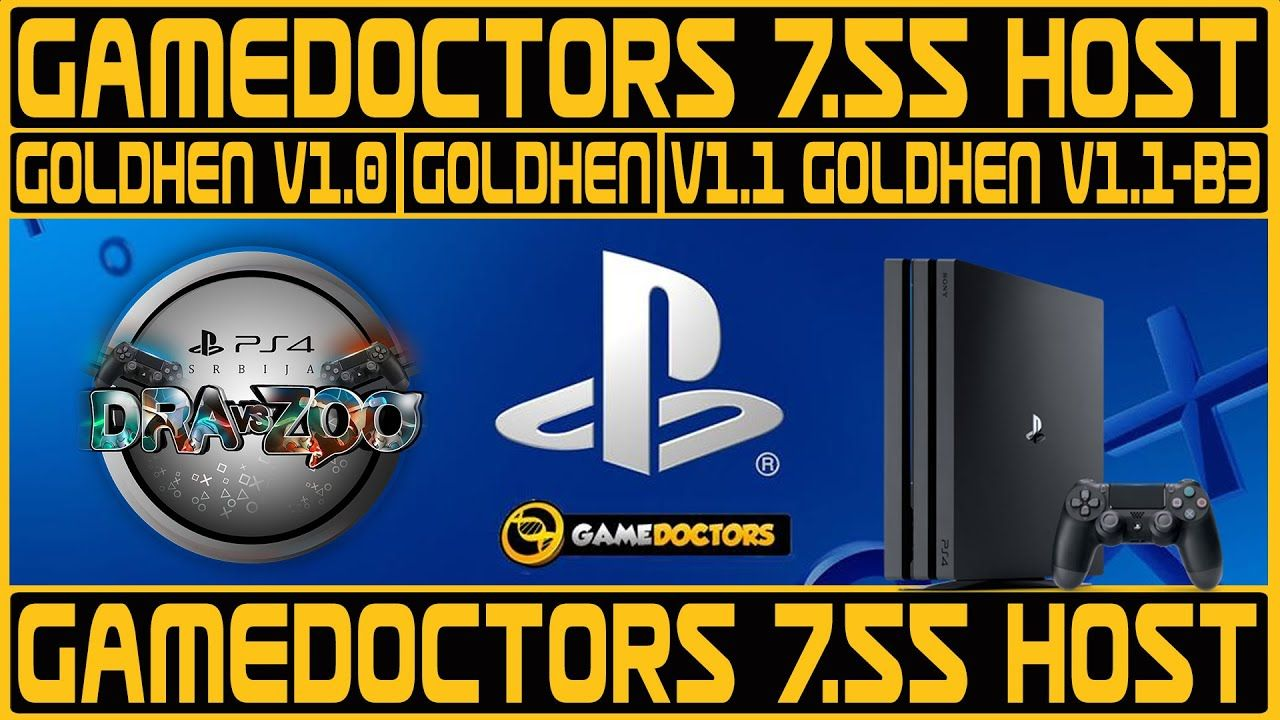 PS4 7.55 JB GameDoctors HOST   All Goldhen Payloads   GoldHEN v1.0   GoldHEN v1.1   GoldHEN v1.1-B3