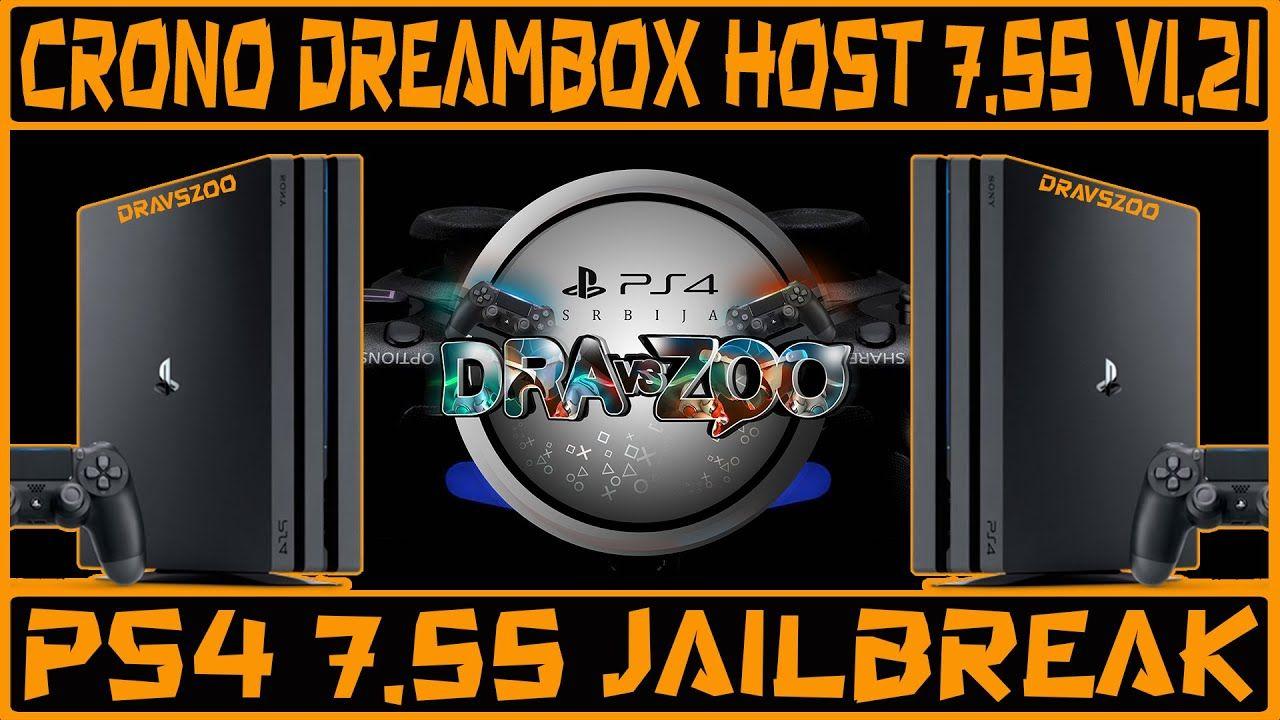 PS4 7.55 Jailbreak Crono Dreambox Host V1.21 TEST | GoldHEN 1.1 | Spoof FW 8.03v | ToDex