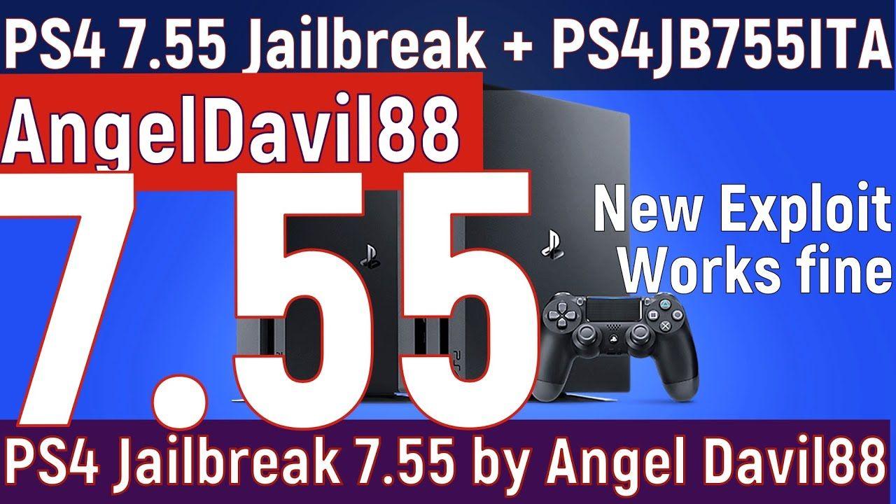 PS4 7.55 Jailbreak + Host by AngelDavil88 + PS4JBITA + Working Fine