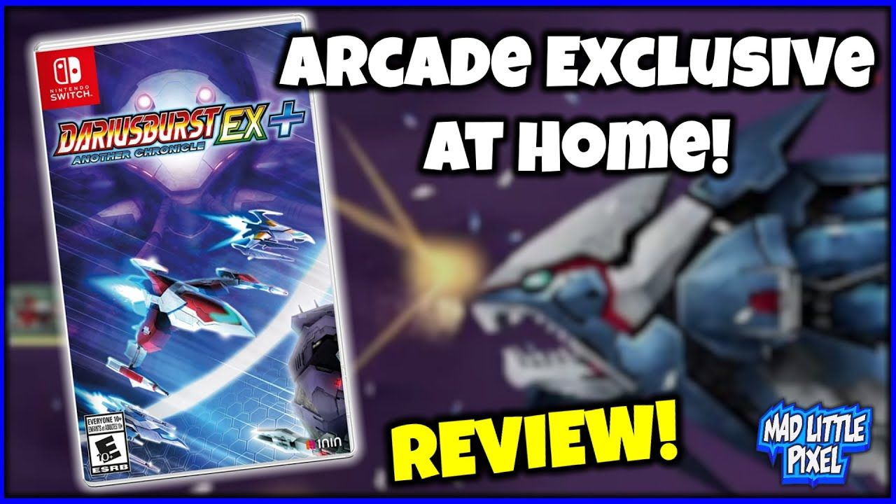 Dariusburst: Another Chronicle Ex+ The Arcade Exclusive Comes Home To The Nintendo Switch! REVIEW
