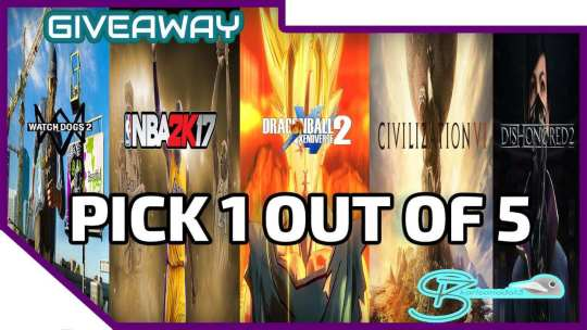 [STEAM HUGE GIVEAWAY #1] Civilization 6/Dishonored 2/Watch Dogs 2/Dragon Ball Xenoverse 2/NBA 2K17 | 4th Quarter 2016 (OPEN)