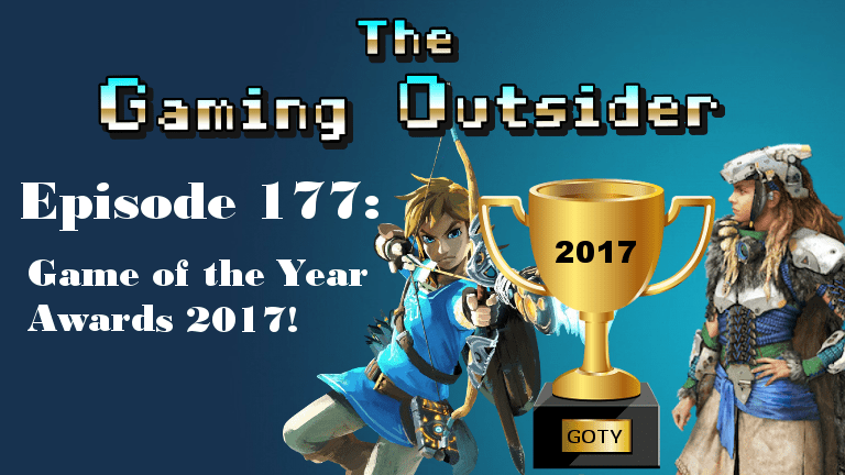 Episode 177 – Game of the Year Awards 2017