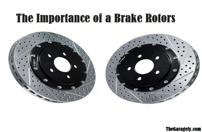 The Importance of a Brake Rotors