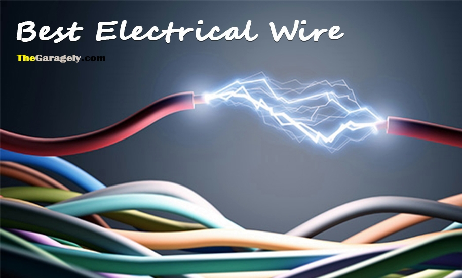 Best Electrical Wire