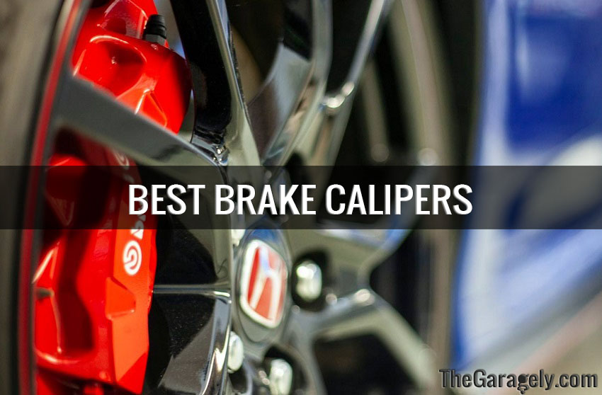 best brake calipers