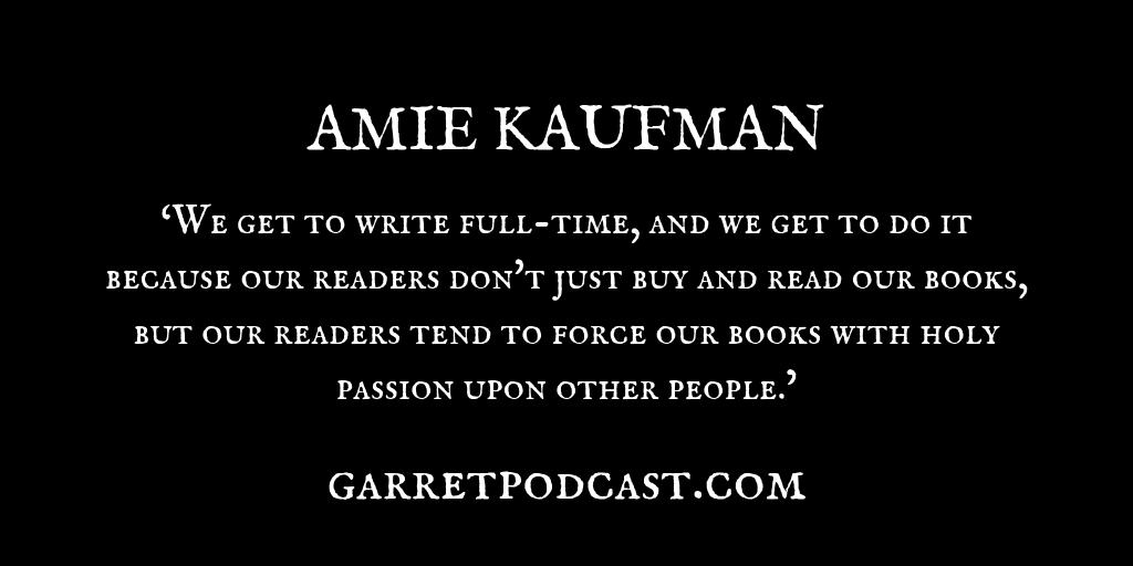 Amie Kaufman_The Garret_Quote 1