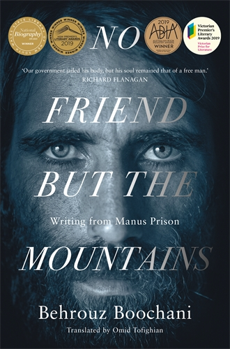 Review   No Friend But The Mountains by Behrouz Boochani