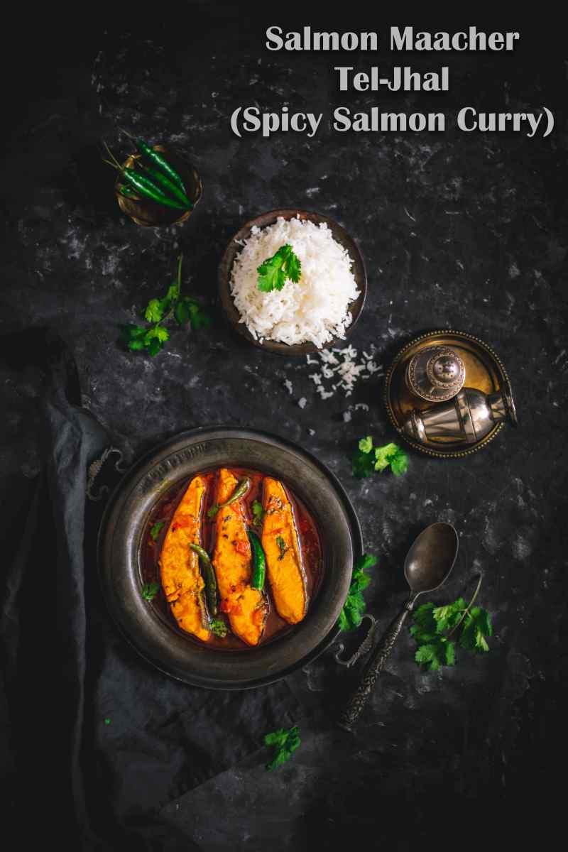 Salmon Macher Tel Jhal (Bengali Salmon Fish Curry)