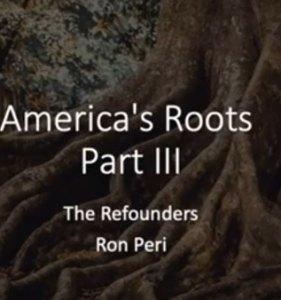 America's Roots Part III