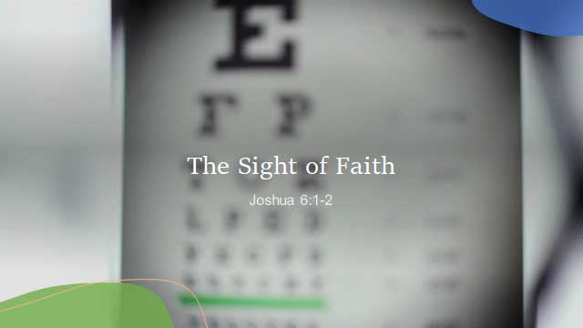 The Sight of Faith