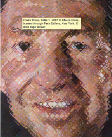"Du 8/04 au 22/06/2015 ""Icônes américaines ""- Grand Palais Chuck Close, Robert, 1997 © Chuck Close, license through Pace Gallery, New York. © Ellen Page Wilson - See more at: http://www.grandpalais.fr/fr/evenement/icones-americaines#sthash.X1caB0g7.dpuf"