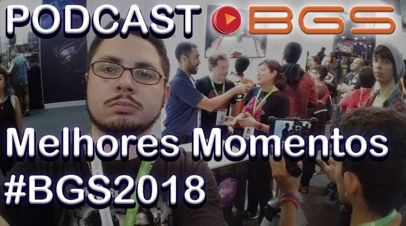 Podcast/Videocast #0001 #TGN na #BGS2018