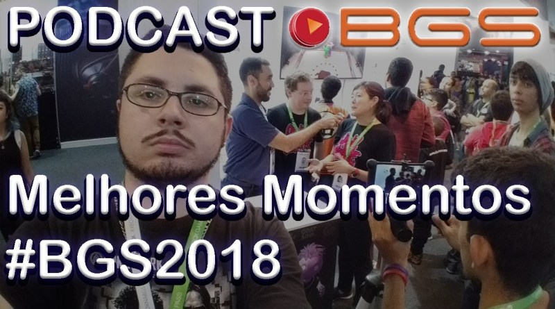 Podcast/Videocast #0001 #TGN na #BGS2018