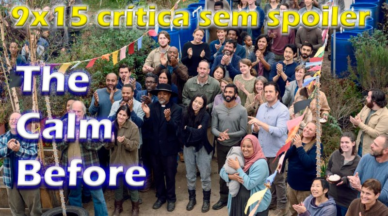 [CRÍTICA sem spoiler] The Walking Dead 9x15 O episódio de nome incompleto