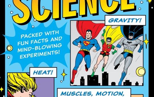 DC Super Hero Science Downtown Bookworks