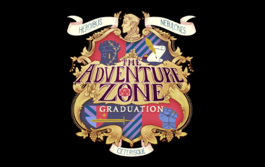 The Adventure Zone Graduation