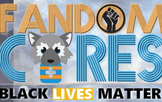 Fandom Cares Black Lives Matter Auction