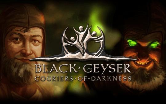 black geyser couriers of darkness steam game