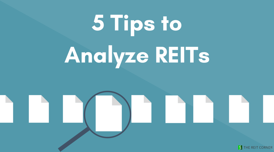 5 Tips to Analyze REITs