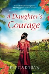 A Daughter's Courage by Renita D'Silva