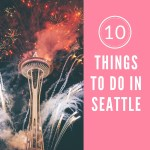 A Day In Seattle: 10 Things To Do
