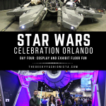 Star Wars Celebration Orlando: Exhibit Floor Fun