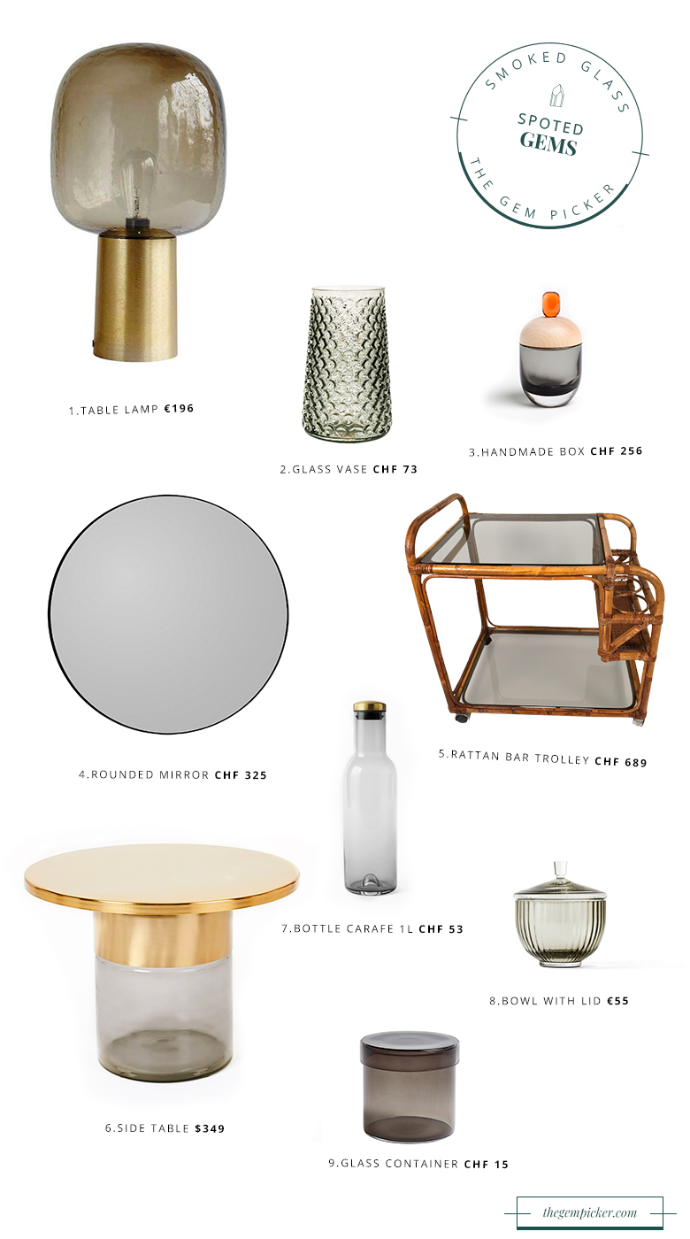 Smoked glass is right at the top of every designer's