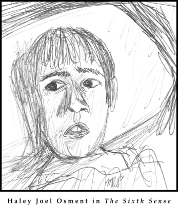 Haley Joel Osment Sketch by M.R.P. - The Sixth Sense - M. Night Shyamalan - writing, acting, themes, plot twist