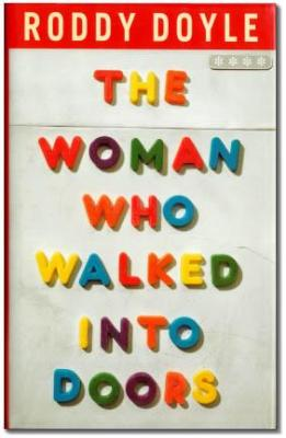 The Woman who Walked into Doors book cover - Roddy Doyle - representation abuse poverty