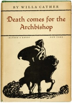 Death Comes for the Archbishop book cover - Willa Cather - ethics, Old West, Catholic