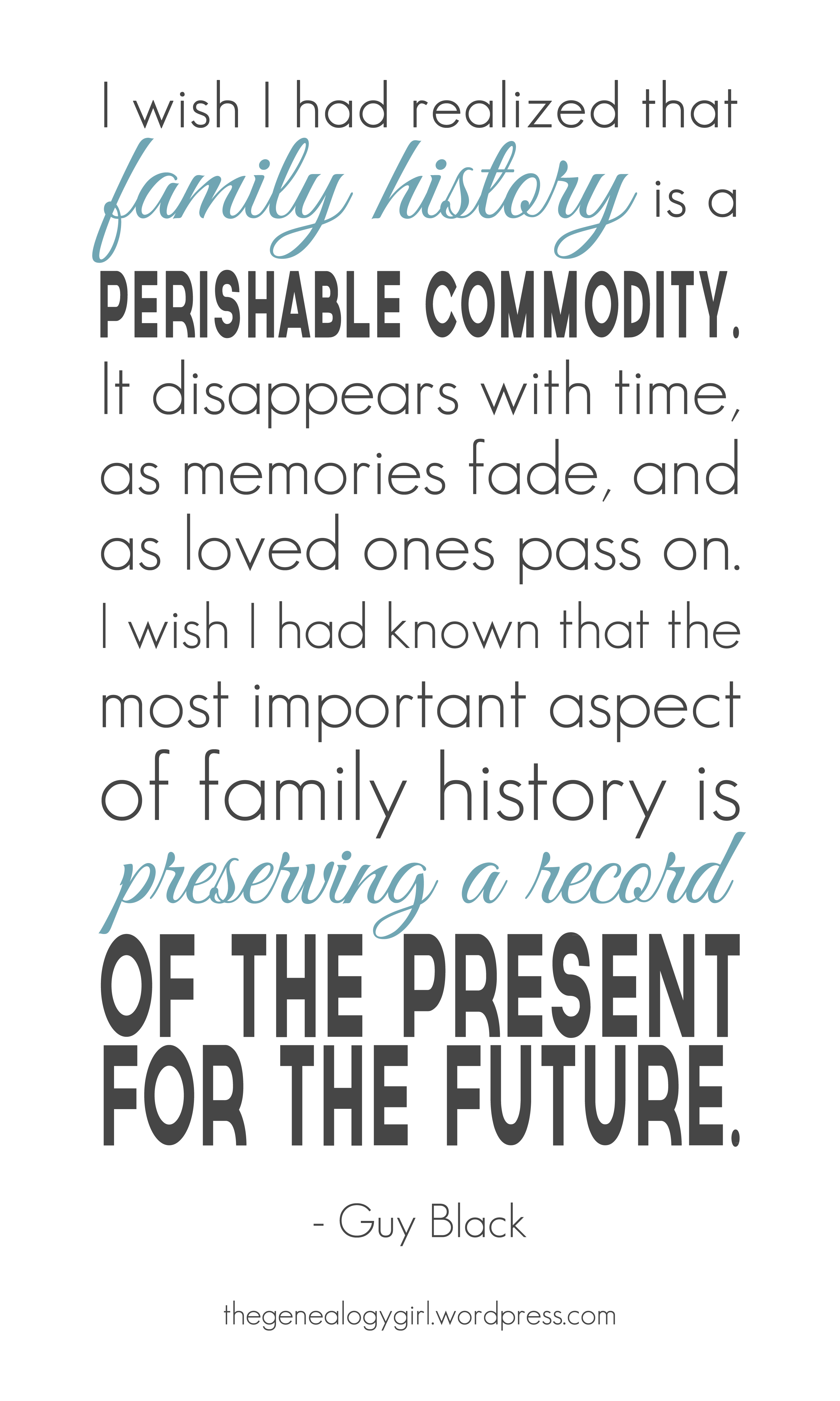 quote family history a perishable commodity the genealogy girl
