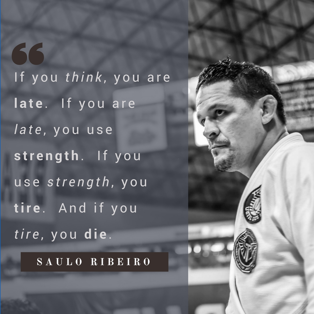 saulo ribeiro quote on bjj
