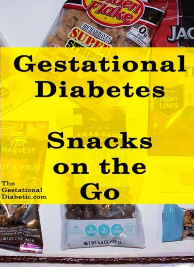 Gestational diabetes protein snacks on the go thegestationaldiabetic.com