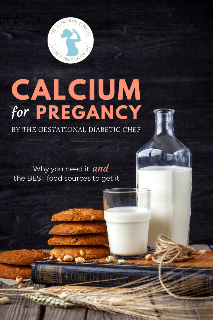 "milk and cookies with text ""calcium for pregnancy: why you need it and the best food sources to get it"""