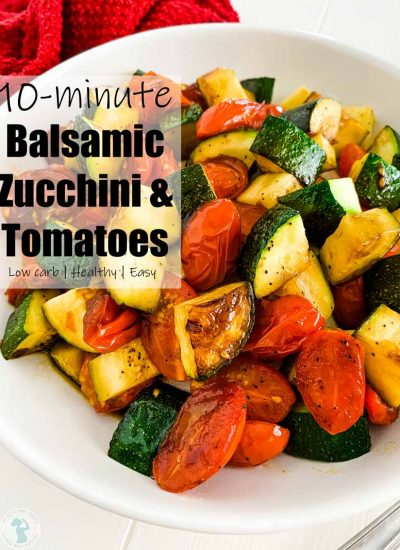 "zucchini and tomatoes in a bowl with text overlay ""10 minute balsamic zucchini and tomatoes"""