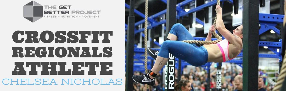 Chelsea Nicholas CrossFit Regionals Athlete – Ep. 5