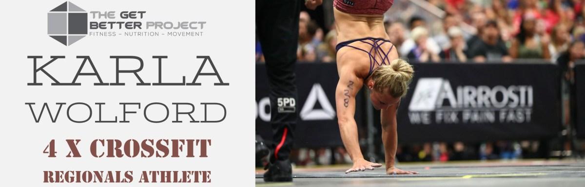 Karla Wolford 4 x CrossFit Regionals Athlete – Ep. 15