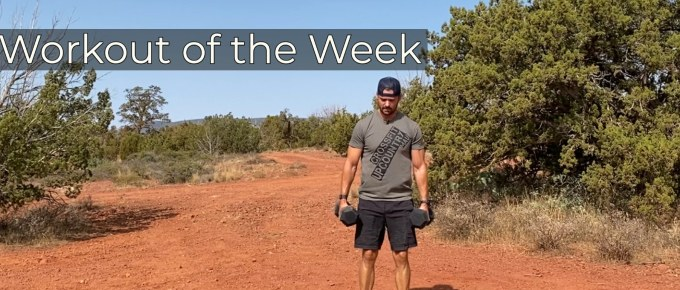 Workout of the Week - Throw it up (and down) by Joe Bauer working out in the desert with some dumbbells