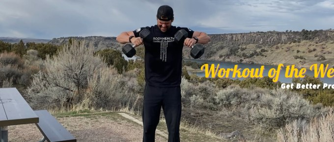 Workout of the Week - Simple But Deadly by Joe Bauer of The Get Better Project