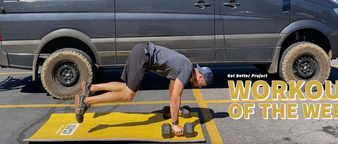 Workout of the Week - Warrior Maker by Joe Bauer of the Get Better Project