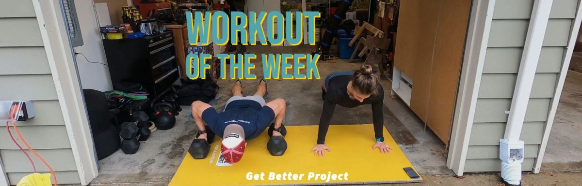 Workout of the Week – Push It Good