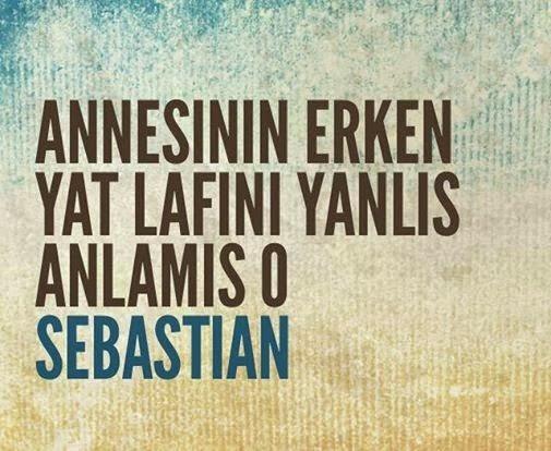 küfürlü-sebastian-sözleri