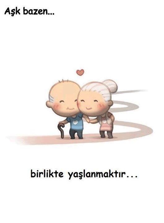 aşk birlikte yaşlanmaktır