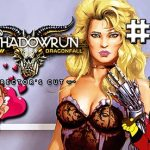 shadowrun dragonfall directors cut part 3 the love hungry man