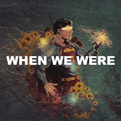 When We Were