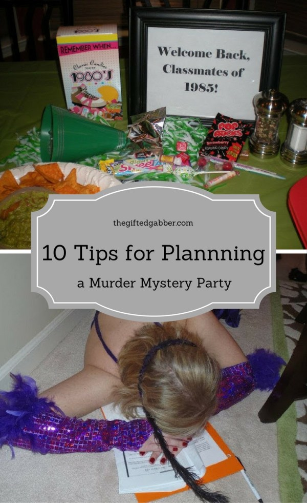 How to Plan a Murder Mystery Party - The Gifted Gabber - Paty Planning - Hosting a Murder Mystery Party - Steps for Planning a Murder Mystery Party - Plan a Party - Parties - Party Decorations - Party Food - Party Ideas - Party Themes