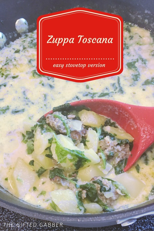 Easy Zuppa Toscana - The Gifted Gabber