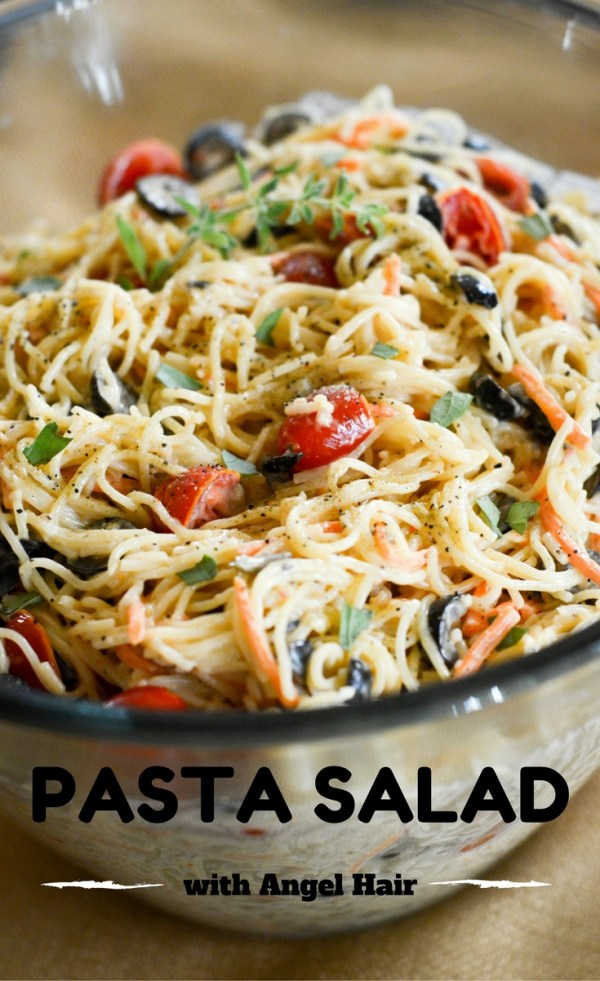 Angel Hair Pasta Salad - Family Favorite - The Gifted Gabber